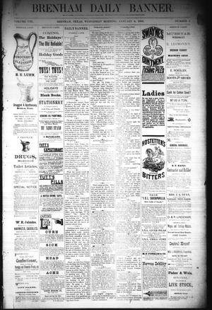 Primary view of object titled 'Brenham Daily Banner. (Brenham, Tex.), Vol. 8, No. 2, Ed. 1 Wednesday, January 3, 1883'.