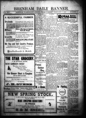 Primary view of object titled 'Brenham Daily Banner. (Brenham, Tex.), Vol. 25, No. 31, Ed. 1 Tuesday, February 6, 1900'.