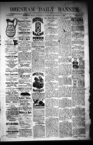 Primary view of object titled 'Brenham Daily Banner. (Brenham, Tex.), Vol. 9, No. 306, Ed. 1 Wednesday, December 10, 1884'.