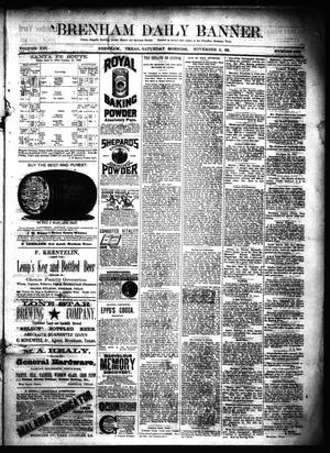 Primary view of object titled 'Brenham Daily Banner. (Brenham, Tex.), Vol. 13, No. 249, Ed. 1 Saturday, November 3, 1888'.