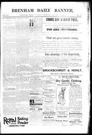 Primary view of object titled 'Brenham Daily Banner. (Brenham, Tex.), Vol. 19, No. 11, Ed. 1 Saturday, January 13, 1894'.