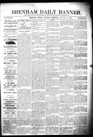 Primary view of object titled 'Brenham Daily Banner. (Brenham, Tex.), Vol. 12, No. 197, Ed. 1 Tuesday, August 16, 1887'.