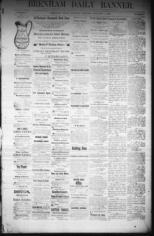Primary view of object titled 'Brenham Daily Banner. (Brenham, Tex.), Vol. 6, No. 3, Ed. 1 Tuesday, January 4, 1881'.