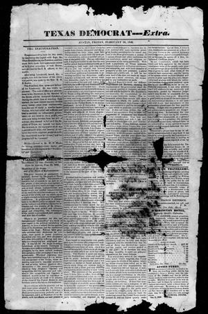 Primary view of object titled 'The Texas Democrat (Austin, Tex.), Vol. 1, No. 5, Ed. 1, Friday, February 20, 1846'.