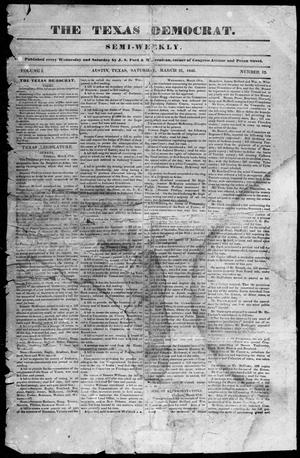 Primary view of object titled 'The Texas Democrat (Austin, Tex.), Vol. 1, No. 12, Ed. 1, Saturday, March 21, 1846'.