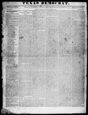 Primary view of object titled 'The Texas Democrat (Austin, Tex.), Vol. 1, No. 23, Ed. 1, Wednesday, June 10, 1846'.