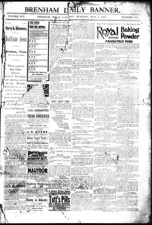 Primary view of Brenham Daily Banner. (Brenham, Tex.), Vol. 16, No. 102, Ed. 1 Friday, May 8, 1891