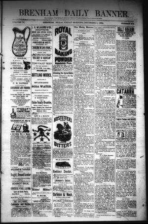 Primary view of object titled 'Brenham Daily Banner. (Brenham, Tex.), Vol. 9, No. 302, Ed. 1 Friday, December 5, 1884'.