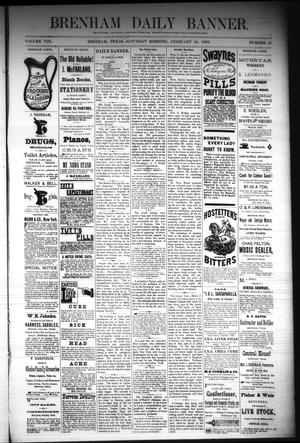 Primary view of object titled 'Brenham Daily Banner. (Brenham, Tex.), Vol. 8, No. 47, Ed. 1 Saturday, February 24, 1883'.
