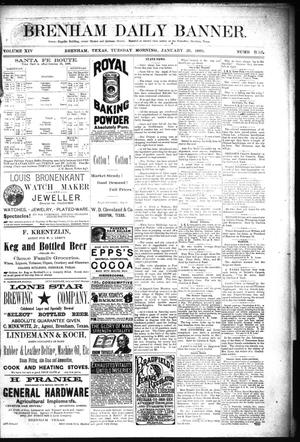 Primary view of object titled 'Brenham Daily Banner. (Brenham, Tex.), Vol. 14, No. 52, Ed. 1 Tuesday, January 29, 1889'.