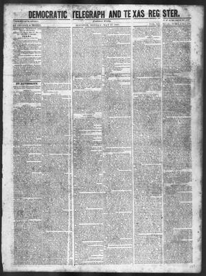 Primary view of object titled 'Democratic Telegraph and Texas Register (Houston, Tex.), Vol. 12, No. 20, Ed. 1, Monday, May 17, 1847'.