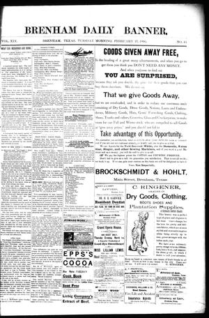 Primary view of object titled 'Brenham Daily Banner. (Brenham, Tex.), Vol. 19, No. 45, Ed. 1 Tuesday, February 27, 1894'.