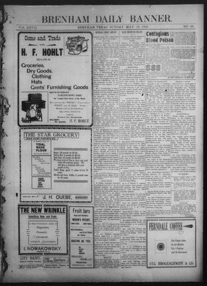 Primary view of Brenham Daily Banner. (Brenham, Tex.), Vol. 27, No. 69, Ed. 1 Sunday, May 18, 1902