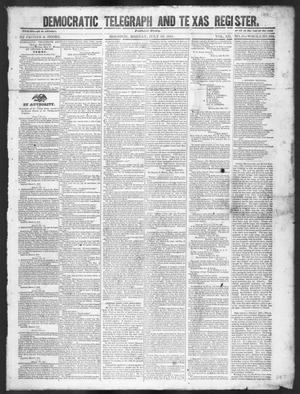 Primary view of object titled 'Democratic Telegraph and Texas Register (Houston, Tex.), Vol. 12, No. 30, Ed. 1, Monday, July 26, 1847'.