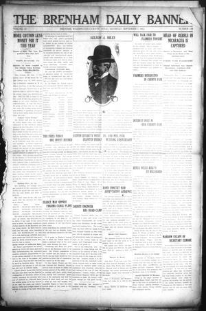 Primary view of object titled 'The Brenham Daily Banner (Brenham, Tex.), Vol. 29, No. 139, Ed. 1 Saturday, September 7, 1912'.