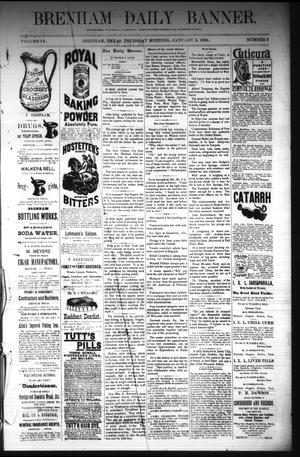Primary view of object titled 'Brenham Daily Banner. (Brenham, Tex.), Vol. 9, No. 3, Ed. 1 Thursday, January 3, 1884'.