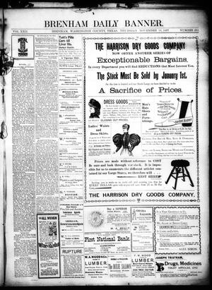 Primary view of object titled 'Brenham Daily Banner. (Brenham, Tex.), Vol. 22, No. 281, Ed. 1 Thursday, November 18, 1897'.