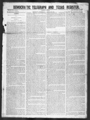 Primary view of object titled 'Democratic Telegraph and Texas Register (Houston, Tex.), Vol. 13, No. 15, Ed. 1, Thursday, April 13, 1848'.
