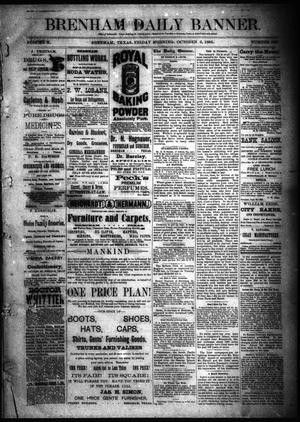 Primary view of object titled 'Brenham Daily Banner. (Brenham, Tex.), Vol. 10, No. 236, Ed. 1 Friday, October 2, 1885'.