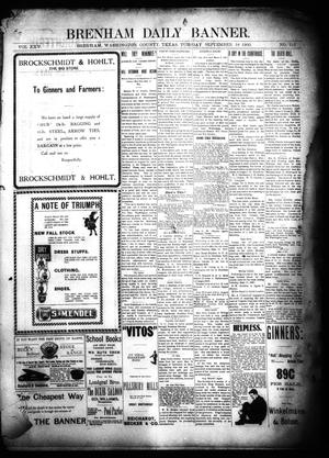 Primary view of object titled 'Brenham Daily Banner. (Brenham, Tex.), Vol. 25, No. 215, Ed. 1 Tuesday, September 18, 1900'.