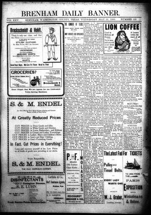 Primary view of object titled 'Brenham Daily Banner. (Brenham, Tex.), Vol. 25, No. 122, Ed. 1 Wednesday, May 23, 1900'.