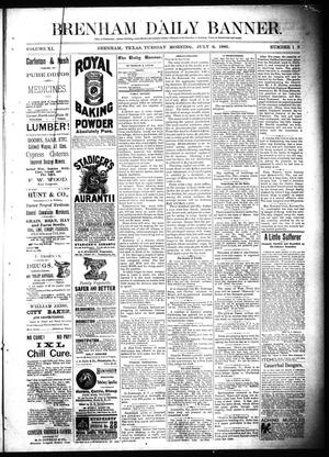 Primary view of object titled 'Brenham Daily Banner. (Brenham, Tex.), Vol. 11, No. 158, Ed. 1 Tuesday, July 6, 1886'.