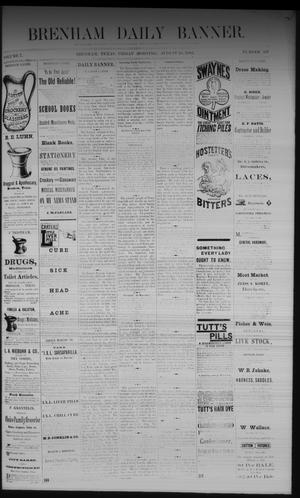 Primary view of object titled 'Brenham Daily Banner. (Brenham, Tex.), Vol. 7, No. 197, Ed. 1 Friday, August 18, 1882'.