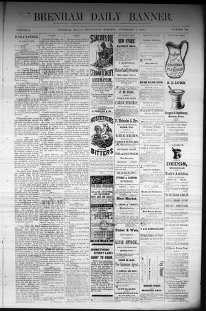 Primary view of object titled 'Brenham Daily Banner. (Brenham, Tex.), Vol. 6, No. 214, Ed. 1 Wednesday, September 7, 1881'.