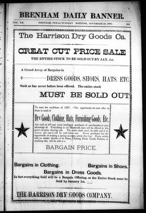 Primary view of object titled 'Brenham Daily Banner. (Brenham, Tex.), Vol. 20, No. 263, Ed. 1 Tuesday, November 24, 1896'.