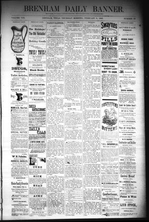 Primary view of object titled 'Brenham Daily Banner. (Brenham, Tex.), Vol. 8, No. 33, Ed. 1 Thursday, February 8, 1883'.