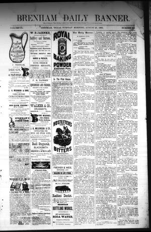 Primary view of object titled 'Brenham Daily Banner. (Brenham, Tex.), Vol. 9, No. 215, Ed. 1 Tuesday, August 26, 1884'.