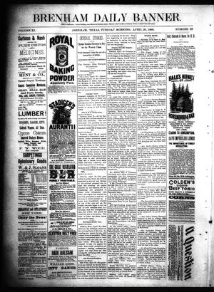 Primary view of object titled 'Brenham Daily Banner. (Brenham, Tex.), Vol. 11, No. 93, Ed. 1 Tuesday, April 20, 1886'.