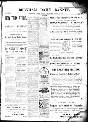 Primary view of object titled 'Brenham Daily Banner. (Brenham, Tex.), Vol. 19, No. 189, Ed. 1 Tuesday, August 28, 1894'.