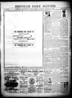 Primary view of object titled 'Brenham Daily Banner. (Brenham, Tex.), Vol. 23, No. 207, Ed. 1 Saturday, August 27, 1898'.