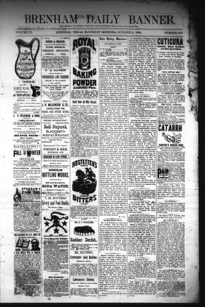 Primary view of object titled 'Brenham Daily Banner. (Brenham, Tex.), Vol. 9, No. 249, Ed. 1 Saturday, October 4, 1884'.