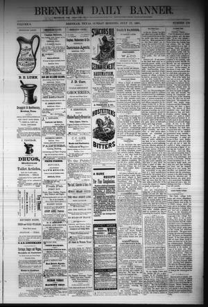 Primary view of object titled 'Brenham Daily Banner. (Brenham, Tex.), Vol. 6, No. 170, Ed. 1 Sunday, July 17, 1881'.