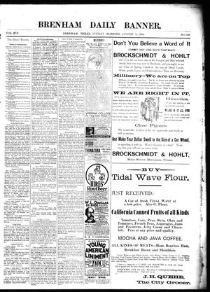 Primary view of object titled 'Brenham Daily Banner. (Brenham, Tex.), Vol. 19, No. 180, Ed. 1 Sunday, August 5, 1894'.