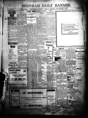 Primary view of object titled 'Brenham Daily Banner. (Brenham, Tex.), Vol. 24, No. 274, Ed. 1 Tuesday, November 7, 1899'.