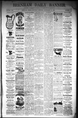 Primary view of object titled 'Brenham Daily Banner. (Brenham, Tex.), Vol. 8, No. 221, Ed. 1 Saturday, September 15, 1883'.