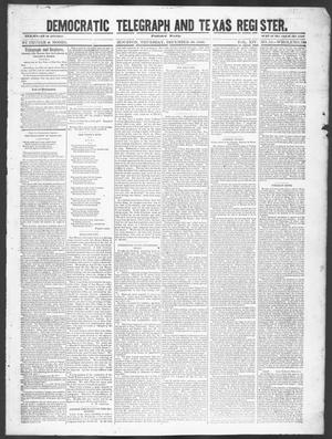 Primary view of object titled 'Democratic Telegraph and Texas Register (Houston, Tex.), Vol. 14, No. 52, Ed. 1, Thursday, December 20, 1849'.