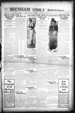 Primary view of object titled 'Brenham Daily Banner (Brenham, Tex.), Vol. 29, No. 35, Ed. 1 Monday, May 6, 1912'.