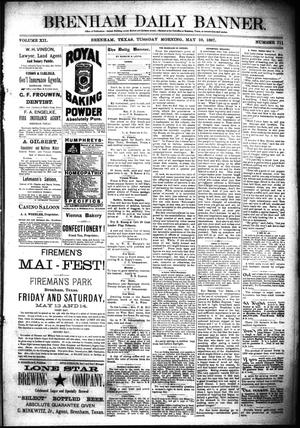 Primary view of object titled 'Brenham Daily Banner. (Brenham, Tex.), Vol. 12, No. 111, Ed. 1 Tuesday, May 10, 1887'.