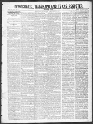 Primary view of object titled 'Democratic Telegraph and Texas Register (Houston, Tex.), Vol. 15, No. 9, Ed. 1, Thursday, February 28, 1850'.