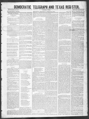 Primary view of object titled 'Democratic Telegraph and Texas Register (Houston, Tex.), Vol. 15, No. 11, Ed. 1, Thursday, March 14, 1850'.