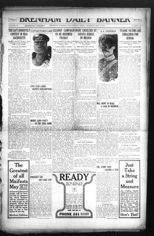 Primary view of object titled 'Brenham Daily Banner (Brenham, Tex.), Vol. 29, No. 32, Ed. 1 Thursday, May 2, 1912'.