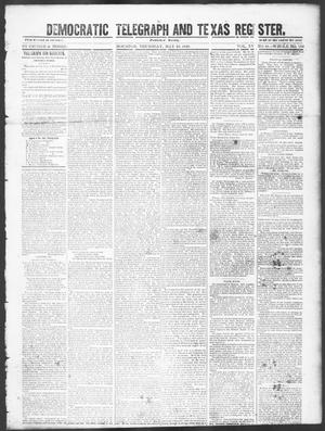 Primary view of object titled 'Democratic Telegraph and Texas Register (Houston, Tex.), Vol. 15, No. 21, Ed. 1, Thursday, May 23, 1850'.