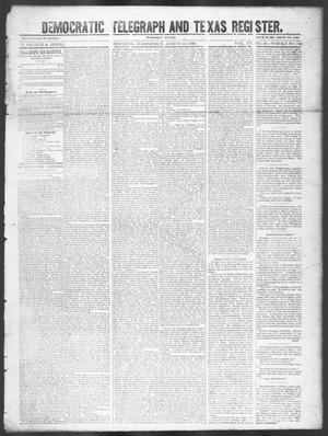 Primary view of object titled 'Democratic Telegraph and Texas Register (Houston, Tex.), Vol. 15, No. 33, Ed. 1, Thursday, August 15, 1850'.