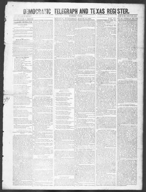 Primary view of object titled 'Democratic Telegraph and Texas Register (Houston, Tex.), Vol. 15, No. 34, Ed. 1, Wednesday, August 21, 1850'.