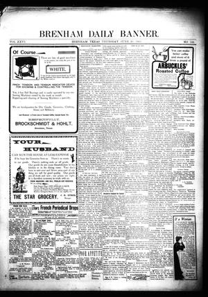 Primary view of object titled 'Brenham Daily Banner. (Brenham, Tex.), Vol. 26, No. 144, Ed. 1 Thursday, June 20, 1901'.