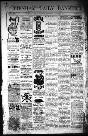Primary view of object titled 'Brenham Daily Banner. (Brenham, Tex.), Vol. 9, No. 246, Ed. 1 Wednesday, October 1, 1884'.